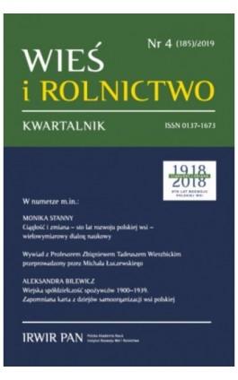 Wieś i Rolnictwo nr 4(185)/2019 - Monika Stanny - Ebook