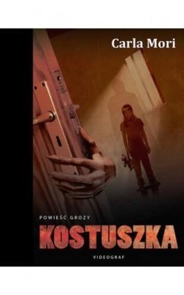 Kostuszka - Carla Mori - Ebook - 978-83-7835-552-6