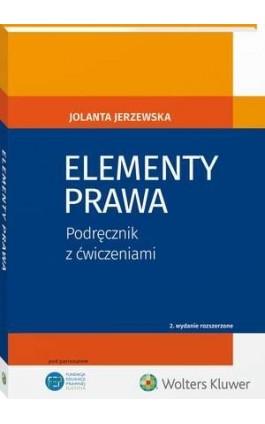Elementy prawa. Podręcznik z ćwiczeniami - Jolanta Jerzewska - Ebook - 978-83-8124-229-5