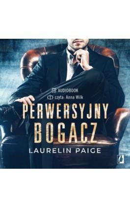Perwersyjny bogacz. Kuszący duet. Tom 1 - Laurelin Paige - Audiobook - 978-83-66654-75-4
