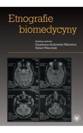 Etnografie biomedycyny - Ebook - 978-83-235-1589-0