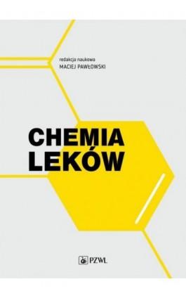 Chemia leków - Ebook - 978-83-200-6223-6