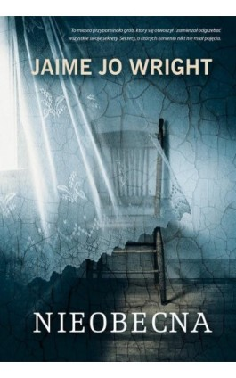 Nieobecna - Jaime Jo Wright - Ebook - 978-83-662-9781-4