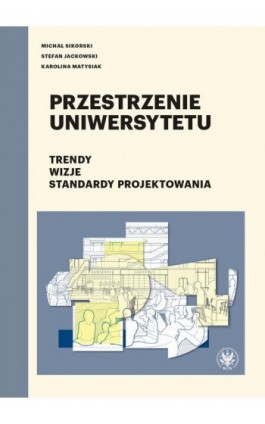 Przestrzenie uniwersytetu - Michał Sikorski - Ebook - 978-83-235-4371-8