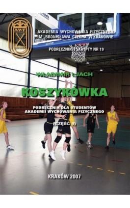 Koszykówka. Podręcznik dla studentów akademii wychowania fizycznego, - Władimir Ljach - Ebook - 978-83-891-2133-2