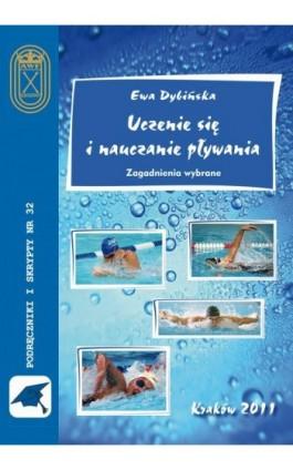 Uczenie się i nauczanie pływania - Ewa Dybińska - Ebook - 978-83-891-2134-9