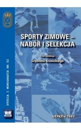 Sporty zimowe – nabór i selekcja - Szymon Krasicki - Ebook - 978-83-891-2198-1