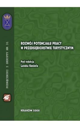 Rozwój potencjału pracy w przedsiębiorstwie turystycznym - Leszek Kozioł - Ebook - 978-83-891-2109-7