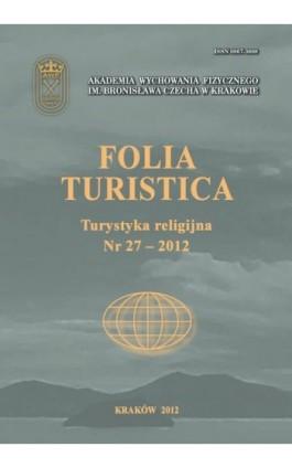 Folia Turistica Nr 27 – 2013 - Praca zbiorowa - Ebook