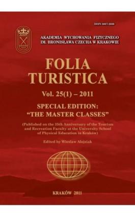 """Folia Turistica Nr 25(1)-2011 - Special Edition:""""The Master Classes"""" - Praca zbiorowa - Ebook"""