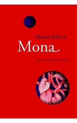 Mona - Bianca Bellova - Ebook - 978-83-65707-35-2