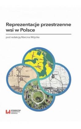 Reprezentacje przestrzenne wsi w Polsce - Ebook - 978-83-8220-243-4