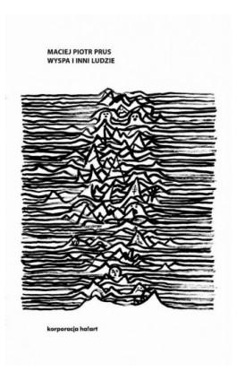 Wyspa i inni ludzie - Maciej Piotr Prus - Ebook - 978-83-66571-22-8