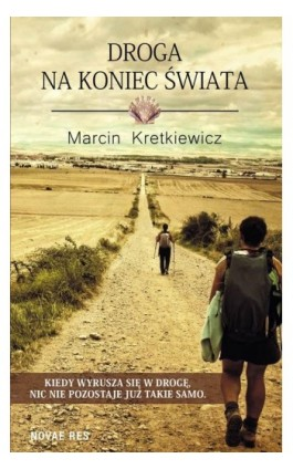 Droga na koniec świata - Marcin Kretkiewicz - Ebook - 978-83-8083-569-6