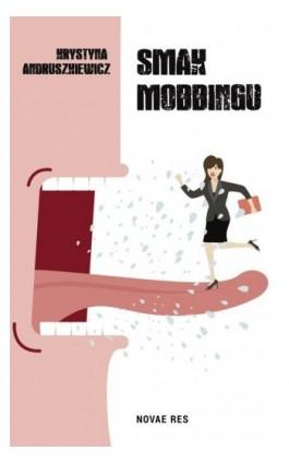 Smak mobbingu - Krystyna Andruszkiewicz - Ebook - 978-83-8083-581-8