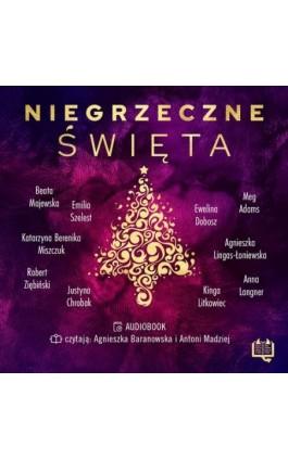 Niegrzeczne święta - Katarzyna Berenika Miszczuk - Audiobook - 978-83-66718-43-2
