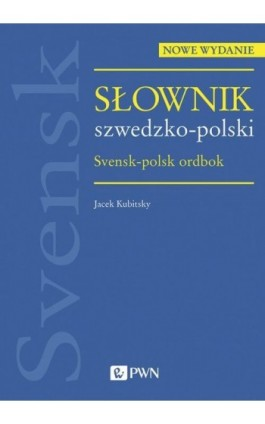 Słownik szwedzko-polski - Jacek Kubitsky - Ebook - 978-83-01-21199-8