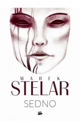 Sedno - Marek Stelar - Ebook - 978-83-957900-9-6