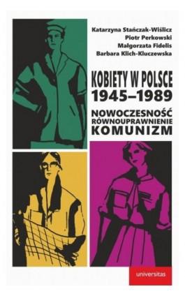 Kobiety w Polsce, 1945-1989 - Praca zbiorowa - Ebook - 978-83-242-6504-6
