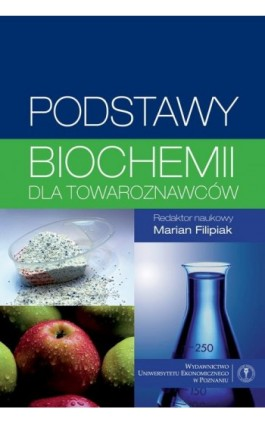 Podstawy biochemii dla towaroznawców - Daniela Gwiazdowska - Ebook - 978-83-8211-045-6