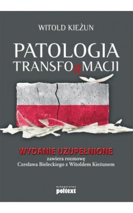 Patologia transformacji - Witold Kieżun - Ebook - 978-83-7561-327-8