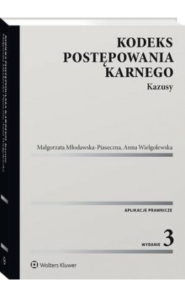 Kodeks postępowania karnego. Kazusy - Anna Wielgolewska - Ebook - 978-83-8223-935-5