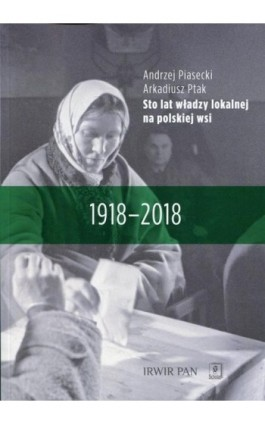 Sto lat władzy lokalnej na polskiej wsi - Andrzej Piasecki - Ebook - 978-83-65390-34-9
