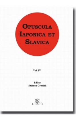Opuscula Iaponica et Slavica Vol. 4 - Ebook - 978-83-7798-359-1
