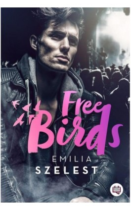 Free Birds - Emilia Szelest - Ebook - 978-83-66815-20-9