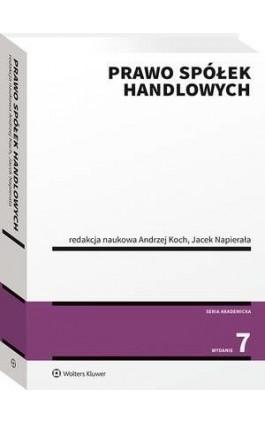 Prawo spółek handlowych - Andrzej Koch - Ebook - 978-83-8187-289-8