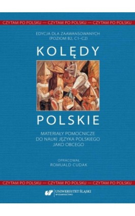 Czytam po polsku. T. 1: Kolędy polskie. Materiały pomocnicze do nauki języka polskiego jako obcego - Ebook - 978-83-226-4061-6