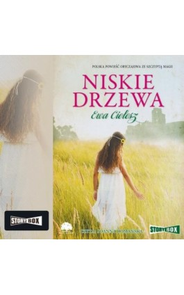 Niskie drzewa - Ewa Cielesz - Audiobook - 978-83-7927-501-4
