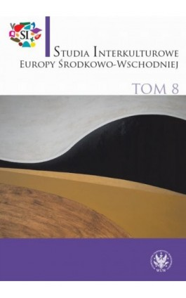 Studia Interkulturowe Europy Środkowo-Wschodniej 2015/8 - Ebook