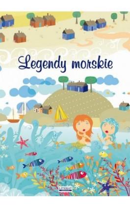 Legendy morskie - Małgorzata Korczyńska - Ebook - 978-83-7898-524-2