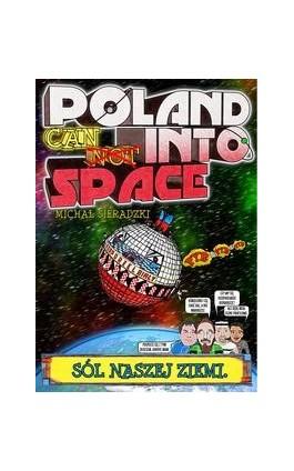 Poland Can Into Space - Michał Sieradzki - Ebook - 978-83-960668-0-0