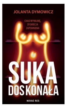 Suka doskonała - Jolanta Dymowicz - Ebook - 978-83-8219-229-2