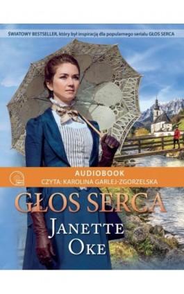 GŁOS SERCA - Janette Oke - Audiobook - 978-83-66681-09-5