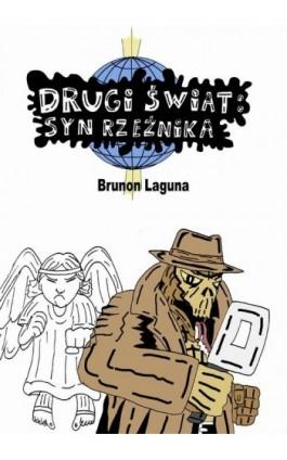 Drugi świat: syn rzeźnika - Brunon Laguna - Ebook - 978-83-7859-792-6