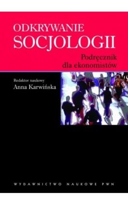 Odkrywanie socjologii - Ebook - 978-83-01-16869-8