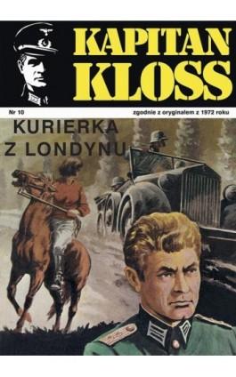 Kapitan Kloss. Kurierka z Londynu (t.10) - Andrzej Zbych - Ebook - 978-83-287-1797-8