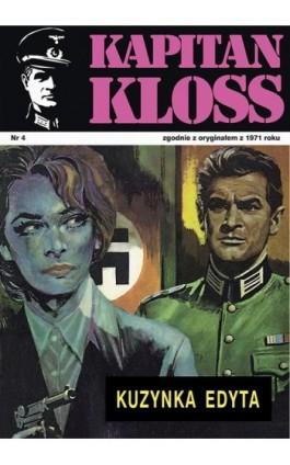 Kapitan Kloss. Kuzynka Edyta (t.4) - Andrzej Zbych - Ebook - 978-83-287-1791-6