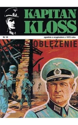 Kapitan Kloss. Oblężenie (t.18) - Andrzej Zbych - Ebook - 978-83-287-1806-7