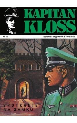 Kapitan Kloss. Spotkanie na zamku (t.16) - Andrzej Zbych - Ebook - 978-83-287-1804-3