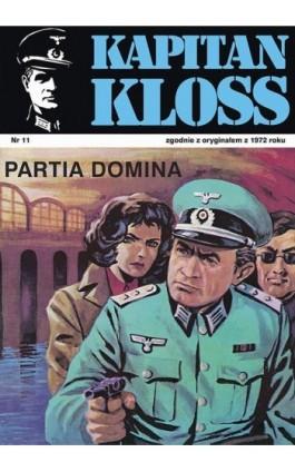 Kapitan Kloss. Partia Domina (t.11) - Andrzej Zbych - Ebook - 978-83-287-1798-5