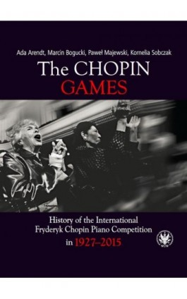 The Chopin Games - Ada Arendt - Ebook - 978-83-235-4809-6