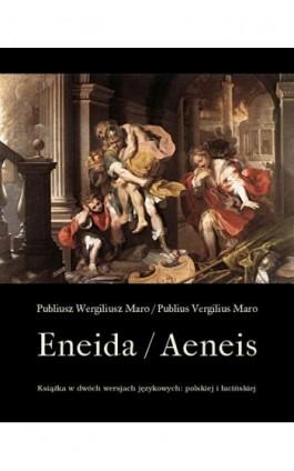 Eneida / Aeneis - Publius Vergilius Maro - Ebook - 978-83-7950-542-5