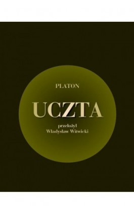 Uczta - Platon - Ebook - 978-83-7950-551-7