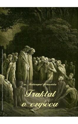 Traktat o czyśćcu - Św. Katarzyna Genueńska - Audiobook - 978-83-7950-585-2