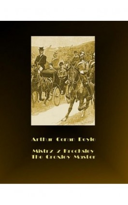 Mistrz z Krocksley. The Croxley Master - Arthur Conan Doyle - Ebook - 978-83-7950-593-7