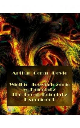 Wielkie doświadczenie w Keinplatz. The Great Keinplatz Experiment - Arthur Conan Doyle - Ebook - 978-83-7950-592-0